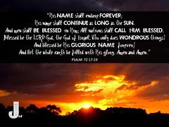 Psalm 72-17-19 (pastorjoshmw) Tags: bible scripture calltoworship psalm72 psalm721719