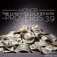 "LifeSongs Uplifting Word: ""#Honor the #Lord with your #wealth."" - Proverbs 3:9"