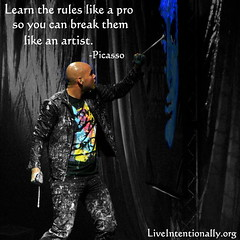 quote-liveintentionally-learn-the-rules-like-a,jpg (pdstein007) Tags: quote inspiration inspirationalquote carpediem liveintentionally
