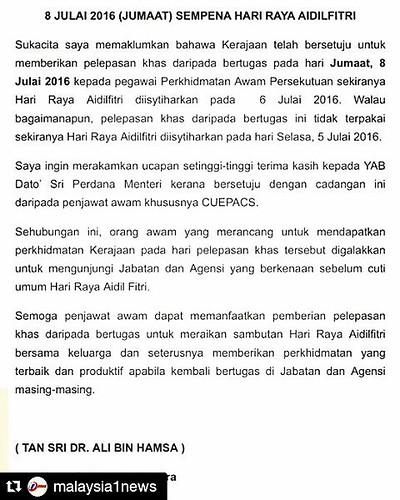 Informasi Mengenai Cuti Peristiwa Aidilftiri Pada 8 Julai 2016 Yang Dipertimbang Oleh Ketua Setiausaha Negara Dato Ali Hamsa Sumber Instagram Malaysia1news Dapatkan Berita Yang Sahih Lagi Tepat Hanya Di Rtm Rtm Malaysia Repost Malaysia1news W