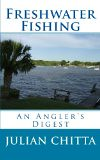 Freshwater Fishing: An Angler's Digest (profishingrods) Tags: fishing digest freshwater anglers