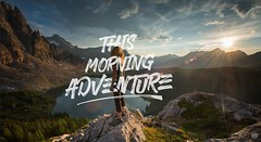 This Morning Adventure (Nghim c Mnh 198) Tags: light sun mountain nature photoshop typography good stock quotes typo typos typovn