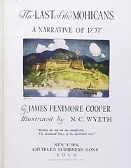 """Title Page: """"The Last of the Mohicans"""" by James Fenimore Cooper. NY: Scribner's, 1919. Illustrated by N. C. Wyeth. First edition (lhboudreau) Tags: book books hardcover hardcovers hardcoverbook hardcoverbooks vintagebook vintagebooks classicbook classicbooks classicnovel classicstory art artist illustrator illustrated illustration illustrations drawing drawings illustratedbook illustratedbooks illustratedclassics bookart wyeth ncwyeth 1919 illustratedclassic vintageillustration vintageillustrations classicillustrator classicillustrations vintagebookillustrations vintagebookillustration lastofthemohicans mohicans thelastofthemohicans cooper jamesfenimorecooper fenimore uncas frenchandindianwar 1757 nattybumppo hawkeye chingachgook americanindian americanindians nativeamerican nativeamericans indians indian charlesscribnerssons scribners charlesscribners firstedition titlepage title anarrativeof1757 fiction"""