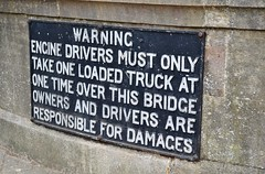Engine drivers take note... (stavioni) Tags: road old bridge sign thames river iron traction engine cast drivers