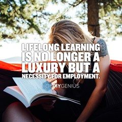 Lifelong Learning is no longer a luxury. (keepitsurreal) Tags: lifelonglearning necessity employment careers learn selfeducation education learning quote quotes memes
