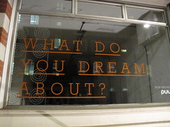 What do you dream about? (duncan) Tags: sign