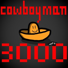i has ultamite game idea for ubisoft to make. it is about a cowboyman who wants to be the greetest cowboy in the wold weast. here is some preliminary conceptual art for the CEO to study. it will be called cowboy man 3000 in honor of president obamacare. (hobular) Tags: wild game silly west art cowboys idea video cowboy funny dumb games steam videogames gaming jokes stupid indie concept ideas obama ubisoft activision