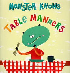Monster Knows Table Manners (Vernon Barford School Library) Tags: new school monster reading book high library libraries reads books super read paperback cover junior covers monsters bookcover pick middle vernon quick recent picks manner qr bookcovers nonfiction paperbacks manners barford tablemanners softcover quickreads quickread tableetiquette vernonbarford softcovers superquickpicks superquickpick conniecolwellmiller mairachiodi 9781479584277