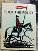 "Fuck the police <a style=""margin-left:10px; font-size:0.8em;"" href=""http://www.flickr.com/photos/78655115@N05/27577821492/"" target=""_blank"">@flickr</a>"