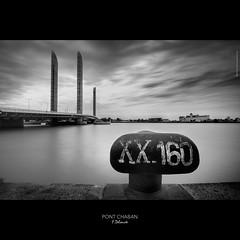 PONT CHABAN - XX.160 - BORDEAUX (frd33) Tags: nikon bordeaux pont  garonne quai quais  d4 chaban 1635mm estuaire frd33 fdelouveephotographiecom