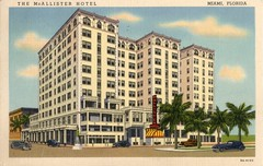 McAllister Hotel Downtown Miami Vintage Postcard (Phillip Pessar) Tags: vintage hotel downtown ebay miami postcard purchase mcallister