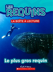Le plus gros requin (Vernon Barford School Library) Tags: new school fish animals french reading book shark big high marine underwater library libraries reads large books read paperback cover junior sharks covers bookcover middle vernon undersea franais recent biggest bookcovers languages largest nonfiction paperbacks foreignlanguages foreignlanguage barford lote softcover marineanimals secondlanguage languagesotherthanenglish vernonbarford softcovers secondlanguages 9781443145572