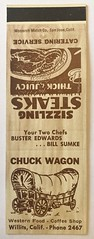 THE CHUCK WAGON WILLITS CALIF (ussiwojima) Tags: chuckwagon restaurant coffeeshop willits california advertising matchbook matchcover