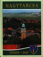 Nagytarcsa Térkép - Map; 2016_1, Pest co., Hungary (World Travel library - The Collection) Tags: nagytarcsa 2016 map karte plan carte térkép architecture building travelbrochurefrontcover frontcover pestmegye pestcounty hungary ungarn magyarország travel center worldtravellib holidays tourism trip vacation papers photos photo photography picture image collectible collectors collection sammlung recueil collezione assortimento colección ads online gallery galeria touristik touristische broschyr esite catálogo folheto folleto брошюра broşür documents dokument