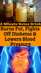 2-Minute Detox Drink: Burns Fat, Fights Off Diabetes & Lowers Blood Pressure (healthylife2) Tags: 2minutedetoxdrinkburnsfat fightsoffdiabeteslowersbloodpressure