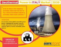 Geothermal Power in Italy, Market Outlook to 2030 _ Aarkstore.com (1) (charanjitaark) Tags: italygeothermalpowermarket geothermalpowermarket globalgeothermalpowermarket geothermalpowerinitaly energyandpowermarket