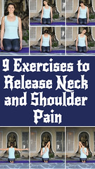 9 Exercises to Release Neck and Shoulder Pain (healthylife2) Tags: 9 exercises release neck shoulder pain
