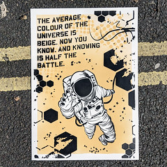 The average colour of the universe (id-iom) Tags: beige cosmiclatte colour universe averagecolour art painting stencil contemporary modern urban spaceman astronaut cosmonaut stars light nowyouknow knowingishalfthebattle text font sansforgetica gijoe thefinalfrontier science