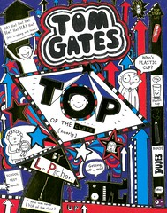 Top of the Class (Nearly) (Vernon Barford School Library) Tags: lizpichon liz pichon tomgates tom gates series 9 nine humor humour humorous realisticfiction school schools schoolcouncil schoolcouncils vernon barford library libraries new recent book books read reading reads junior high middle vernonbarford fiction fictional novel novels paperback paperbacks softcover softcovers covers cover bookcover bookcovers 9781443157070