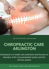 Chiropractic Care Arlington (arlingtonpainrehab1) Tags: chiropractic care arlington