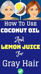 How To Use Coconut Oil And Lemon Juice For Gray Hair? (healthylife2) Tags: how to use coconut oil and lemon juice for gray hair