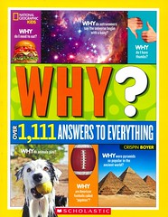 Why?:  Over 1,111 Answers to Everything (Vernon Barford School Library) Tags: crispinboyer crispin boyer questionsandanswers facts curiositiesandwonders childrensquestionsandanswers nationalgeographic national geographic society nationalgeographicsociety nationalgeographickids kids kid vernon barford library libraries new recent book books read reading reads junior high middle school vernonbarford nonfiction paperback paperbacks softcover softcovers covers cover bookcover bookcovers 9780545940689