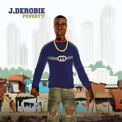 AUDIO/VIDEO: J.Derobie – Poverty ft. Mr Eazi (Loadedng) Tags: loadedngco loadedng naija music videos jderobie mr eazi poverty