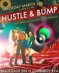 Hustle & Bump (BOPST) Tags: bopst design poster gigposter vintageadvertising vintagescifi disco djdancenights 2014