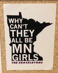 Why Cant They All Be Minnesota Girls - The Shackletons (rabidscottsman) Tags: scotthendersonphotography mn minnesota rochesterminnesota sticker streetsticker theshackletons music musicians band iphone appleiphone ios iphone8 cellphonephotography flickr travel socialmedia usa unitedstatesofamerica entertainment