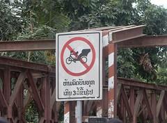 No Tuk-Tuks (mikecogh) Tags: luangprabang bridge sign banned tuktaks rickshaws lao
