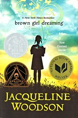 Brown Girl Dreaming (Vernon Barford School Library) Tags: jacquelinewoodson jacqueline woodson autobiography autobiographical biography biographical poetry poems poem civilrights rights africanamericans americans women africanamericanwomen authors culturalheritage prejudice racism historical history vernon barford library libraries new recent book books read reading reads junior high middle school vernonbarford nonfiction paperback paperbacks softcover softcovers covers cover bookcover bookcovers 9780147515827