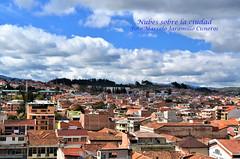 Nubes sobre la ciudad. (Marcelo Jaramillo Cisneros) Tags: paisajeurbano