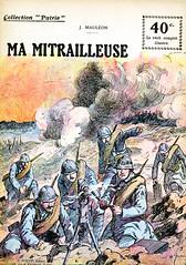 Collection Patrie - (16) - Ma Mitrailleuse (HCLM) Tags: 19141918 1418 wwi poilus guerre première mondiale soldats armée militaire
