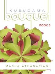 Kusudama Bouquet Book 5 (masha_losk) Tags: kusudama кусудама origamiwork origamiart foliage origami paper paperfolding modularorigami unitorigami модульноеоригами оригами бумага folded symmetry design handmade art book книга