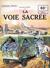 Collection Patrie - (53) - La Voie Sacrée (HCLM) Tags: 19141918 1418 wwi poilus guerre première mondiale militaire soldats