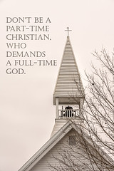 Part Time (Back Road Photography (Kevin W. Jerrell)) Tags: churches steeples churchsteeples nikond7200 backroadphotography faith christianity methodist quotes inspirational