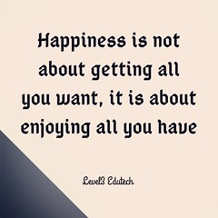 Happiness (level3edutech) Tags: quotesgram inspirationalquote quotesforlife inspirationalquotes quoteofthenight quotestoliveby quotesaboutlifequotesandsayings quotestagram quotesaboutlove quotesoftheday quotesforyou confidencequotes freedom lifestyleblog