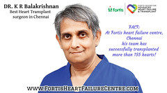 Dr K R balakrishnan heart transplant surgeon chennai (realpriya55) Tags: heart transplantation chennai best cardiac surgeon cardiologist fortisheartfailurecentre