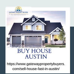 IMAGES BUY HOUSE AUSTIN (gatewaypropertybuyers) Tags: sell your home austin fort worth foreclosures
