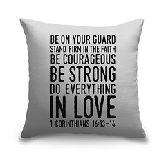 1 Corinthians 16 13 14 Scripture Art In Black And White - Each pillow is custom made for you when an order is placed. We offer two types of pillows to help you can decorate any space. The inserts in each pillow are made up of 100% polyester.   Check out o (spaceplug) Tags: gift love canvas shop marketplace spaceplug like buy sell happy like4like photo nice home amazing followus decor pillow canvasdemand style photography follow4follow