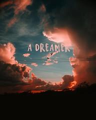 A   D R E A M E R (CreaT.make) Tags: sky sunset sun sunrise sony rose pink orange blue black tumblr phrase creatandmake amanecer atardecer a6000 adventure trip rosa dia photo photography foto fotografia aire camino