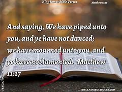 Matthew 11:17 (jhungalang) Tags: matthew 1117