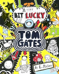 A Tiny Bit Lucky (Vernon Barford School Library) Tags: lizpichon liz pichon tomgates tom gates series 7 seven humor humour humorous realisticfiction music band bands audition auditions vernon barford library libraries new recent book books read reading reads junior high middle vernonbarford fiction fictional novel novels paperback paperbacks softcover softcovers covers cover bookcover bookcovers 9781443146272