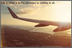Life is a Daring Adventure! (Forbcorp) Tags: life dare daring adventure motivation motivational adventurous quotation quote motivating