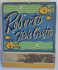 ROBERTS FISH GROTTO SACRAMENTO CALIF (ussiwojima) Tags: robertsfishgrotto restaurant bar cocktail lounge sacramento california advertising matchbook matchcover
