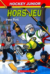 Hors-jeu (Vernon Barford School Library) Tags: irenepunt irene punt kensteacy ken steacy isabelleallard isabelle allard sports hockey school schools team teams rules sportsmanship sportsmanlikeconduct conduct french français frenchlanguagematerials frenchlanguage lote languagesotherthanenglish vernon barford library libraries new recent book books read reading reads junior high middle vernonbarford fiction fictional novel novels paperback paperbacks softcover softcovers covers cover bookcover bookcovers 9781443106382