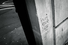 I've been looking for a sign... (jrockar) Tags: streetphotography streetphoto sign quit job graffiti bw bnw mono blackandwhite city urban jrockar janrockar ordinary madness ordinarymadness fuji fujix fujifilm x100f london documentary photography hint life lifegoal goal