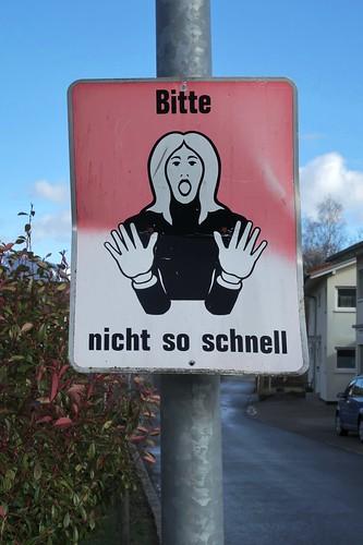 Lustenau Austria - Slow down!