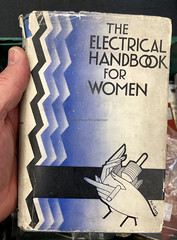 The Electrical Handbook for Woman - issued by the Electrical Development Association, 1936 : cover by Bip Pares (mikeyashworth) Tags: theelectricalhandbookforwoman britishelectricaldevelopmentassociation eda bippares 1936 modernising electricity publicity propoganda handbook bookcover bookcoverdesign bookjacket dustwrapper typeface typography graphicdesign mikeashworthcollection