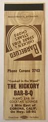 THE HICKORY BAR-B-Q CORONA CALIF (ussiwojima) Tags: thehickorybarbq barbecue restaurant corona california advertising matchbook matchcover